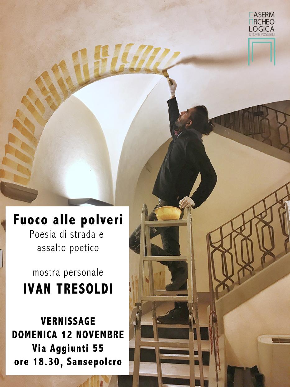FUOCO ALLE POLVERI- personale di Ivan Tresoldi